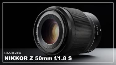 NIKKOR Z 50mm f/1.8 S考察レビュー【ニコンの標準レンズ】